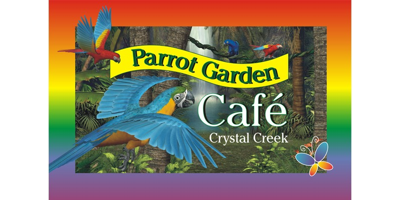 Parrot Garden Cafe Crystal Creek